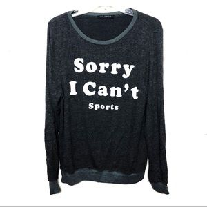Wildfox | Sorry I Cant Sports Sweatshirt